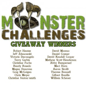 Monster Challenges April 11th, 2015 giveaway winners!