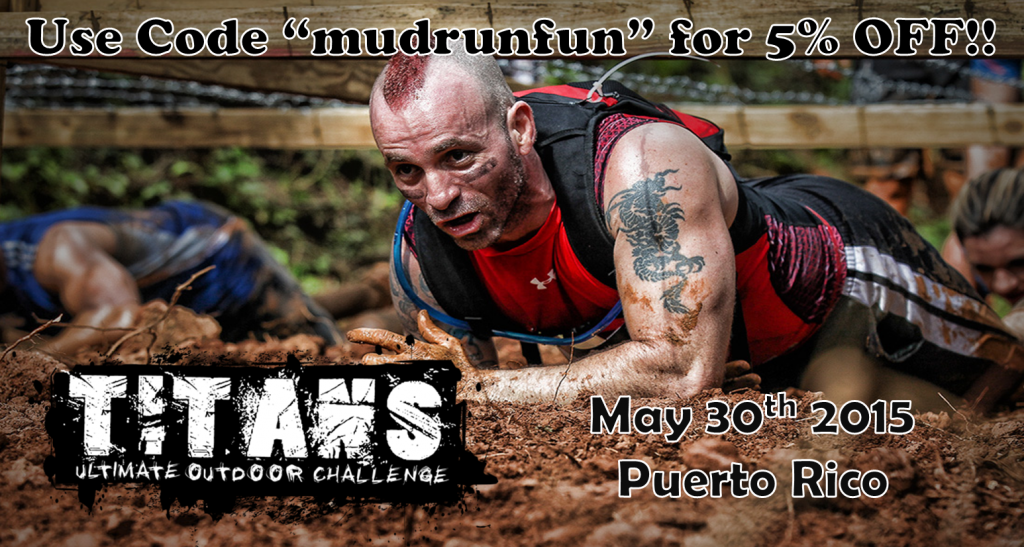 Titans Mud Run Free Entry Giveaway for May 3oth in Puerto Rico!